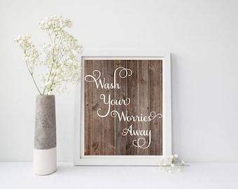 Wash Your Worries Away, Wash Your Worries Away Print, Bathroom Wall Art, Bathroom Decor, Bathroom Wall Decor, Wood Wall Art, Rustic Print
