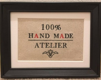 """Handmade Machine Embroidered 6x8 inch Framed French Wall/ Desk Sign """"100% HAND MADE- ATELIER"""" (Hand Made- Workshop) On Canvas Fabric"""