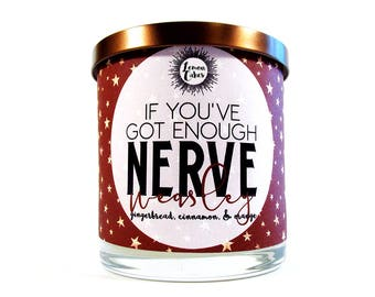 If You've Got Enough Nerve - Bookish Candle - Book Inspired - LemonCakes Candle Co 9oz Wood Wick Soy Candle - Gingerbread, Cinnamon, Orange