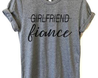 Girlfriend Fiance T-shirt, Ladies Unisex T-shirt, Fiance Shirt, Bachelorette Shirt, Engaged T-Shirt, Engagement Gift, Engagement Shirt