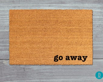 Go Away Doormat, Go Away Door Mat, Go Away Welcome Mat, Go Away