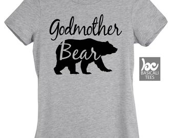 Godmother Shirt - Godmother Bear Shirt - Soft Cotton T-Shirt - Womens Fitted Tee - Gift for Moms - Mom gifts - Godmother Tee - God Mother