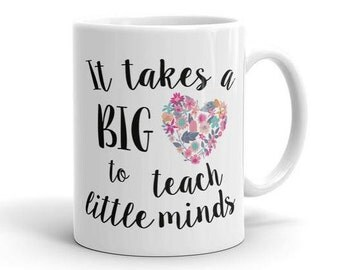 It takes a big heart to teach little minds coffee mug - Teacher Coffee Mug - Teacher appreciation gift - gift for teacher