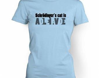 Schrodinger's Cat Is Dead Alive women's t-shirt