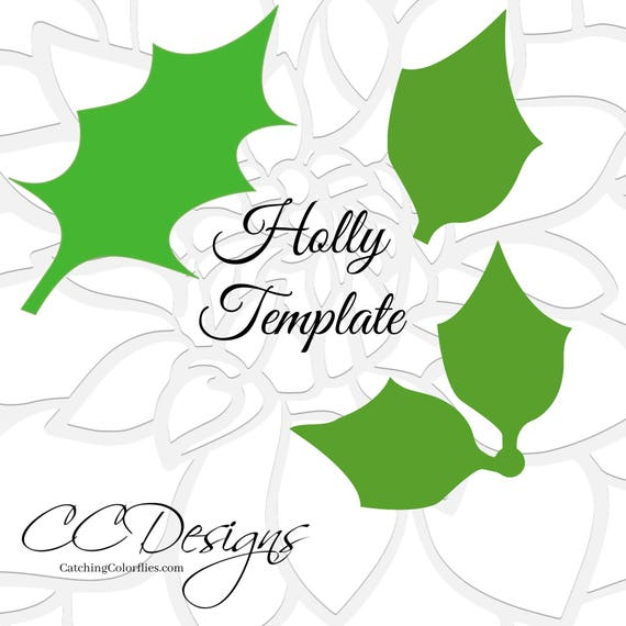 Holly Leaf Template, Printable Holly Leaves, Holly SVG Cut Files ...