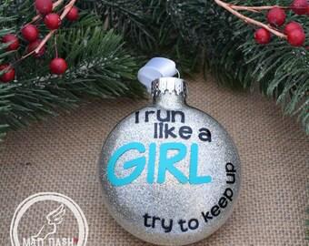 Ready to Ship Run Like a Girl Christmas Ornament || Runner Christmas Ornament