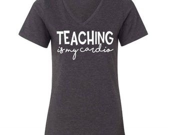 Teaching Is My Cardio Tee