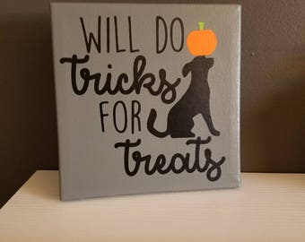 Tricks for Treats Canvas Sign