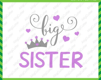 Big Sister SVG DXF PNG eps kid girl Crown Cut Files for Cricut Design, Silhouette studio, Sure Cut A Lot, Makes the Cut
