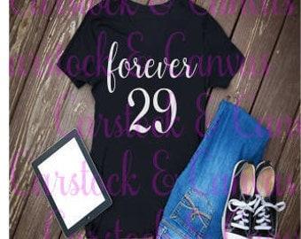 forever 29 t shirt