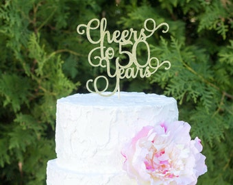 Cheers to 50 years, 50th birthday cake topper, dirty 50 cake topper, 50th anniversary cake topper, FIFTY cake topper, 50 cake topper
