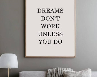 Motivational Poster, Dreams Don't Work Unless You Do, Motivational Print, Office Wall Art, Tumblr Room, Tumblr Decor, Instant Download