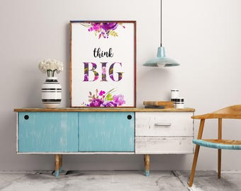 Inspirational quote sign, Think big print, Printable art, Home decor, Motivational quote, Typography print poster, Instant download