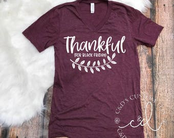Black Friday Shirt - Thankful For Black Friday Tee - Black Friday Tees - Shopping Tees - Black Friday -  Women's Tees - Shirts For Women