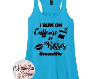 I Run On Caffeine And Kisses, Mom Life, Women's Racerback Tank Top in 9 Colors in Sizes Small-4X, Plus Size
