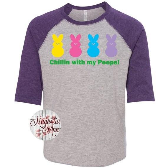 Chillin With My Peeps Easter Shirt, Kids Easter Shirt , Toddler Easter Shirt, Peep Shirt, Easter Peep Shirt, Toddler Raglan, Peeps Tee