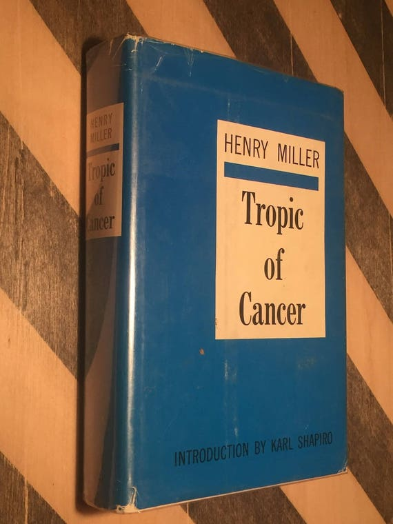 Tropic of Cancer by Henry Miller (1961) hardcover book