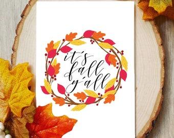 it's fall y'all, it's fall y'all printable, fall printable, fall sign, it's fall y'all sign, fall decor, thanksgiving decor, fall decor