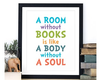 Colorful Book Quote, A Room Without Books Is Like A Body Without A Soul, Quote Print, Reading Quote, Colorful Words Art, Gift For Book Lover