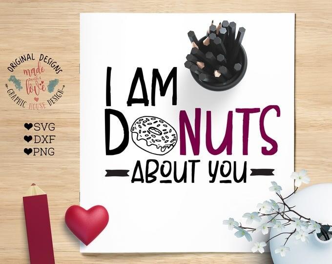valentines svg, donuts svg, love svg, mad about you svg, donuts iron on, I am donuts about you svg, I am donuts about you cutting file,