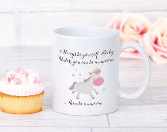 Personalised unicorn mug - Always be yourself