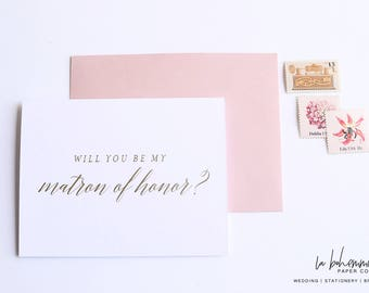 Gold Foil Will You Be My Matron of Honor Card Proposal Card Wedding Party Card, Authentic Foil Stamped Card, Wedding Attendant Card