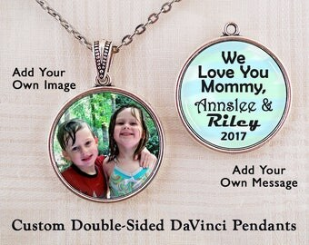 Custom Mothers Necklace, My Message Pendant - Own Message, Photo - We Love You Mommy Keepsake - Picture Memory Gift, Memento Keychain Charm