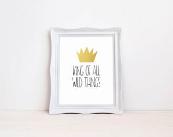 "King Of All Wild Things 8""x10"" Birthday Party Printable Sign 