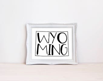 "Wyoming State Print || 8""x10"" Wyoming Wall Art Sign 