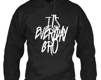 It's Everyday Bro.It's Everyday Bro Hoodie. It's Everyday Bro Sweatshirt. Jake Paul Sweatshirt. Kids Hoodie. YOUTH SIZES AVAILABLE