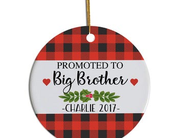 Big Brother Ornament, Brother Ornament, Promoted to Big Brother, Personalized Brother Ornament, Personalized Christmas Ornament, Big Brother