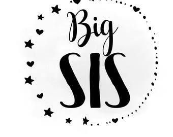 Big Sis svg clipart, Big sister SVG, Stars clipart SVG, heat transfer, decal, Big sister Vector,AI Svg Png Jpeg Cricut & Silhouette
