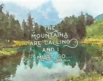 mountains are calling, john muir,  watercolor illustration