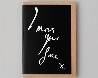 I Miss Your Face - Thinking Of You Card, Wish You Were Here, Missing You Cards, Miss your Face, Love Card, Hand Lettered, Miss you