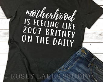 Funny mom shirt, Cute Mom Shirt, Mom life shirt, Momlife, Mom, Moms, Humor Shirts, Shirts for Moms, Shirts for Women, Britney, Britney Shirt