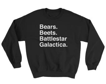 Bears Beets Battlestar Galactica - Sweatshirt - Funny, Quote, Dwight Schrute, Jim Halpert, The Office, Helvetica