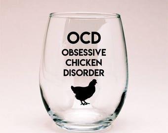 Chicken Wine Glass, Chicken Lover Gift, Chicken Decor, Funny Wine Glass, Funny Chicken, Crazy Chicken Lady, Obsessive Chicken Disorder