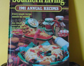 Southern Living 1981 Annual Recipes,  Southern Living Magazine  OOP