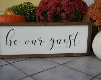 Be Our Guest Sign / Guest Bedroom Sign / Guest Wood Sign / Custom Wood Sign / Be Our Guest / Welcome Sign / Rustic Home Decor / Rustic Sign