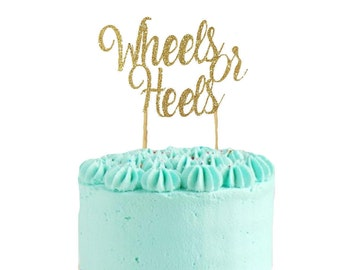 Wheels or Heels Cake Topper - Gender Reveal Cake Topper, Baby Shower, Welcome Baby, Gender Reveal Party,