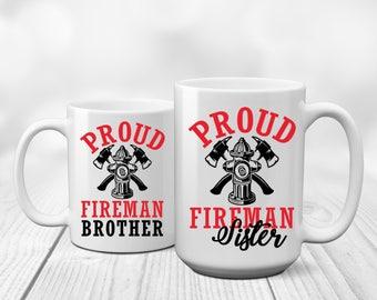 Fireman Brother | Fireman Sister | Firefighter Brother | Firefighter Sister | Gift Fireman Brother | Gift Brother | Gift Fireman Sister    |
