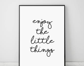 Enjoy The Little Things, Handwritten Print, Inspirational Print, Home Decor, Modern Wall Art, Modern Quotes, Typography, Calligraphy