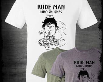 Rude Man Who Shushes T-Shirt Always Sunny In Philadelphia Funny Dennis and Charlie Police Poster Gin Bar Paddy's Pub Flipadelphia Humor