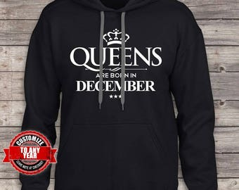 Queens are Born in December, birthday, birthday gifts for men, birthday gift, Birthday hoodie, gift for  , birthday hoodie, Birthday hoodie