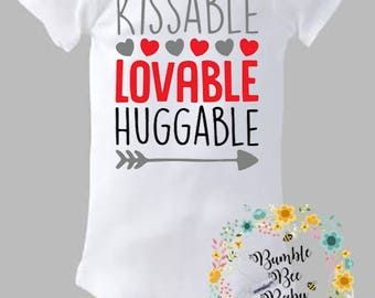Kissable, Loveable, Huggable, Onesie or Tee - Super Cute