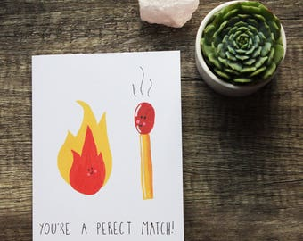 "You're a Perfect Match / 5x7"" MATCHSTICK GREETINGS CARD"