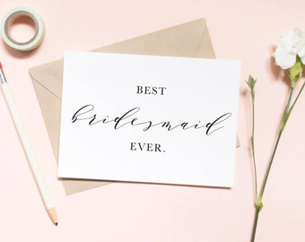 Best bridesmaid ever card, thank you card, best friend card, best bridesmaid card, bridesmaid card, bridesmaid card / SKU: LNTHANKS03