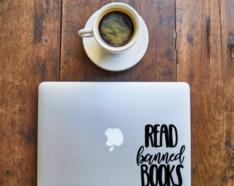 Read Banned Books - Decal for Writers, Readers, Librarians, Book lovers,laptop - Vinyl Decal - Various Colors, FREE Shipping