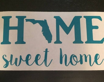 Inventory Sale!!!! - Home Sweet Home - Florida Decal/Home Sweet Home/Florida/FL/Decals