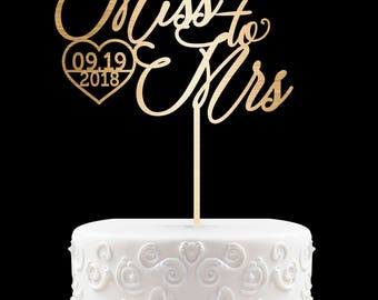 Bridal Shower Cake Topper with Date Customized Wedding Cake Topper, Personalized Cake Topper for Wedding, Miss to Mrs Cake Topper 50